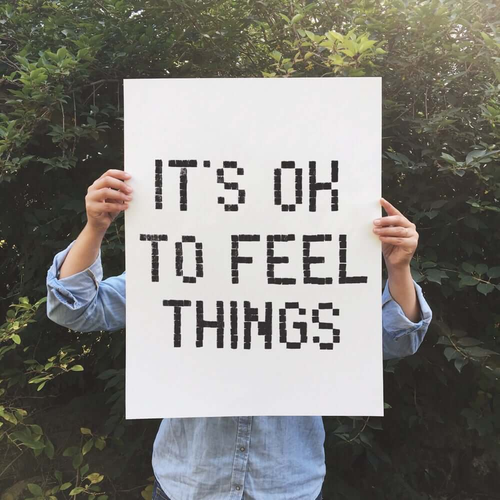 It's ok to Feel Things