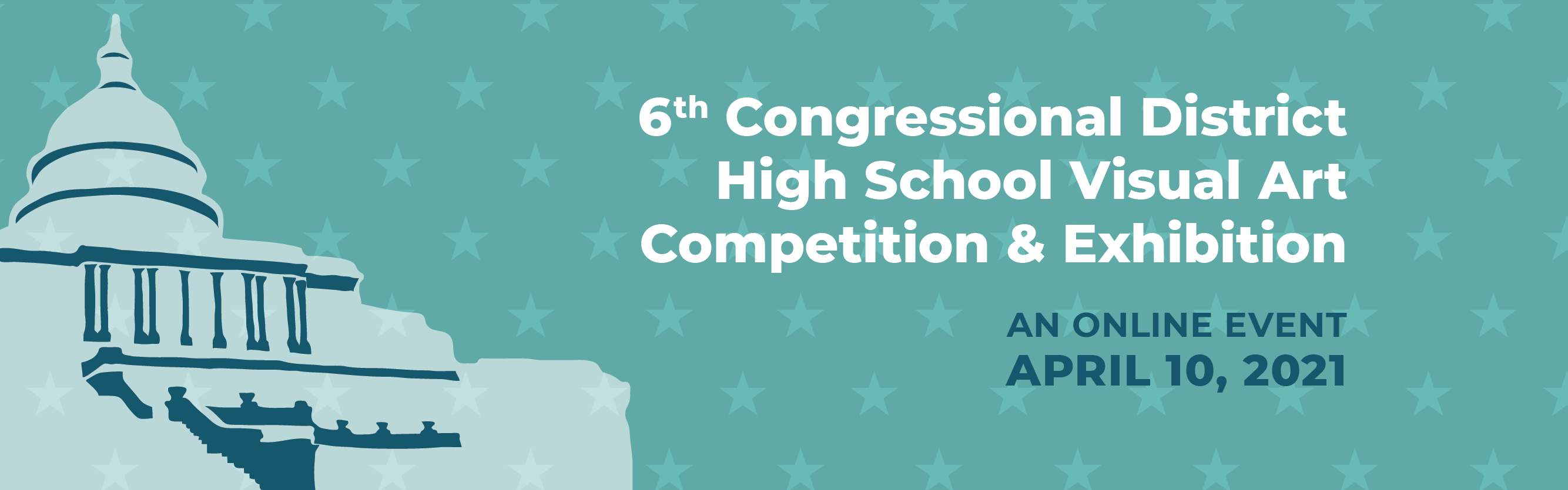 6th Congressional District High School Visual Art Competition & Exhibition