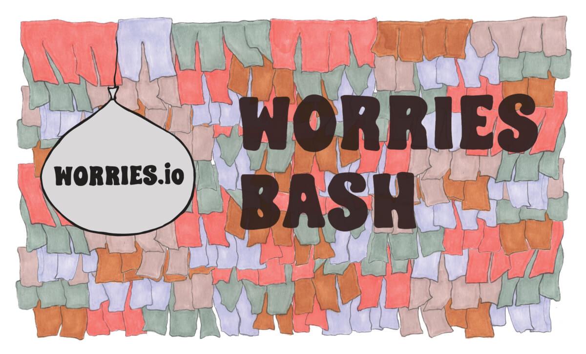 Worries Bash